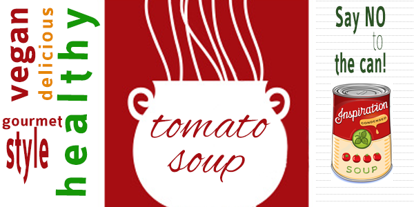 Free Healthy Recipes: Best Tomato Soup…Gourmet Vegetarian Cuisine