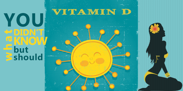 Benefits of Vitamin D That We Should Be Talking About